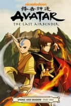 Avatar: The Last Airbender - Smoke and Shadow Part One ebook by Gene Luen Yang