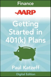 AARP Getting Started in Rebuilding Your 401(k) Account ebook by Paul Katzeff
