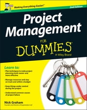Project Management for Dummies - UK ebook by Nick Graham