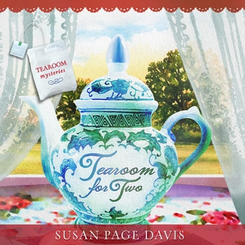 Tearoom for Two audiobook by Susan Page Davis