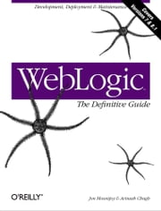 WebLogic: The Definitive Guide ebook by Jon Mountjoy,Avinash Chugh