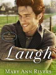 Laugh - A Burnside Novel ebook by Mary Ann Rivers