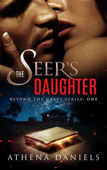 The Seer's Daughter ebook by Athena Daniels