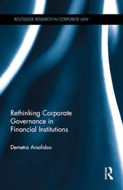 Rethinking Corporate Governance in Financial Institutions ebook by Demetra Arsalidou