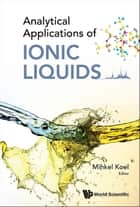 Analytical Applications of Ionic Liquids ebook by Mihkel Koel