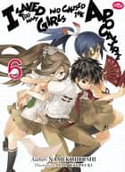 I Saved Too Many Girls and Caused the Apocalypse: Volume 6 ebook by Namekojirushi