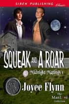 Squeak and a Roar ebook by Joyee Flynn