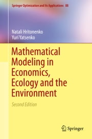 Mathematical Modeling in Economics, Ecology and the Environment ebook by Natali Hritonenko,Yuri Yatsenko