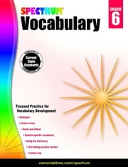 Spectrum Vocabulary, Grade 6 ebook by Kobo.Web.Store.Products.Fields.ContributorFieldViewModel