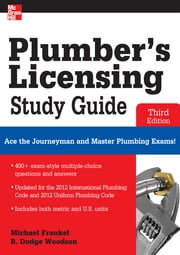 Plumber's Licensing Study Guide, Third Edition ebook by Michael Frankel,R. Woodson