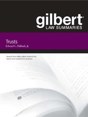 Gilbert Law Summaries on Trusts, 13th ebook by Edward Halbach Jr