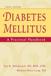 Diabetes Mellitus: A Practical Handbook ebook by Sue K. Milchovich, RN, BSN, CDE,Barbara Dunn-Long, RD