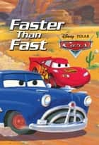 Cars: Faster than Fast ebook by Irene Trimble