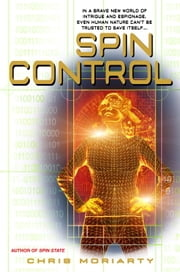 Spin Control ebook by Chris Moriarty
