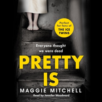 Pretty Is audiobook by Maggie Mitchell