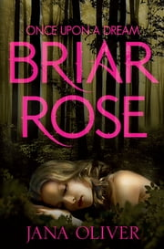 Briar Rose ebook by Jana Oliver
