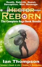 Hector Reborn: Complete Book Bundle ebook by Ian Thompson