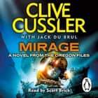 Mirage - Oregon Files #9 audiobook by Clive Cussler, Jack du Brul