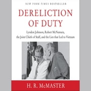Dereliction of Duty audiobook by H. R. McMaster