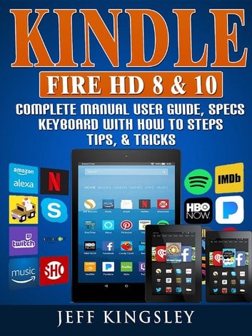 User Guide Kindle Fire 8 How To And User Guide Instructions