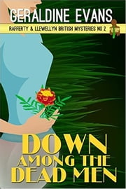 Down Among the Dead Men ebook by Geraldine Evans