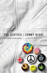The Sixties ebook by Jenny Diski