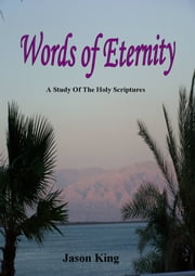 Words of Eternity ebook by Jason King