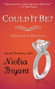 Could it Be? ebook by Niobia Bryant