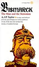 Bismarck ebook by A.J.P. Taylor
