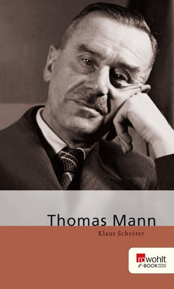 Thomas Mann ebook by Klaus Schröter