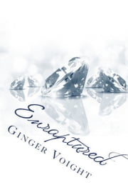 Enraptured ebook by Ginger Voight