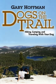 Dogs On The Trail ebook by Hoffman, Gary, L
