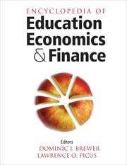 Encyclopedia of Education Economics and Finance ebook by Dominic J. Brewer,Lawrence O. Picus