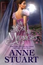 A Rose at Midnight ebook by Anne Stuart