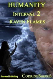 Humanity 02: Raven Flames ebook by Corrine Shroud