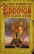 The Elder Gods ebook by David Eddings,Leigh Eddings