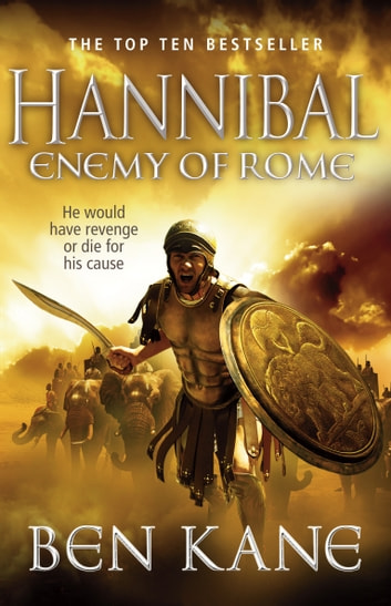 Hannibal: Enemy of Rome ebook by Ben Kane