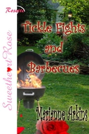 Tickle Fights And Barbecues ebook by Marianne Arkins
