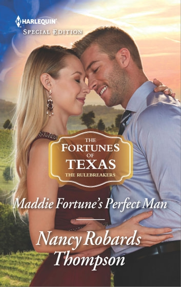 Maddie Fortune's Perfect Man ebook by Nancy Robards Thompson