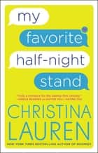 My Favorite Half-Night Stand ebook by Christina Lauren
