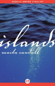 Islands ebook by Marta Randall