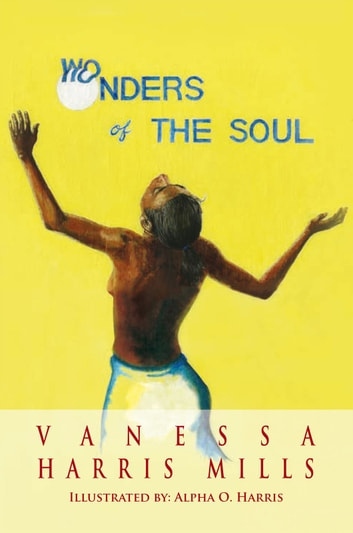 Wonders of the Soul ebook by Vanessa Harris Mills