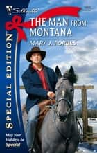 The Man from Montana ebook by Mary Forbes