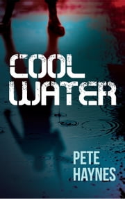 Cool Water ebook by Pete Haynes