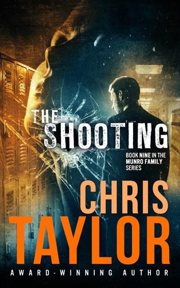 The Shooting ebook by Chris Taylor