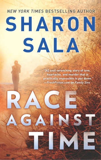 Race Against Time - A Novel of Romantic Suspense ebook by Sharon Sala