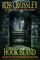 Hook Island - An Amanda Dark Paranormal Mystery ebook by Russ Crossley