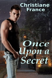 Once Upon A Secret ebook by Christiane France