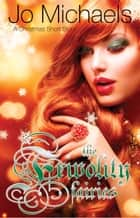 The Frivolity Fairies: A Christmas Short Story ebook by Jo Michaels