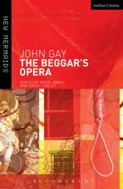 The Beggar's Opera ebook by John Gay,David Lindley,Prof. Vivien Jones